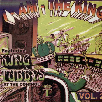King Tubbys* - I Am The King Volume Two (CD, Album) - USED