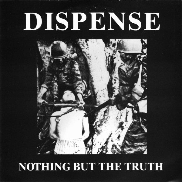 "Dispense - Nothing But The Truth (7"", RE, W/Lbl) - USED"