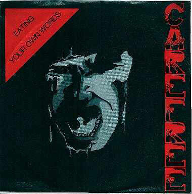 "Carefree - Eating Your Own Words (7"") - USED"