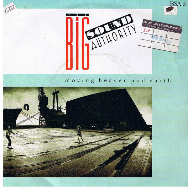 "The Big Sound Authority* - Moving Heaven And Earth (7"", Single) - USED"