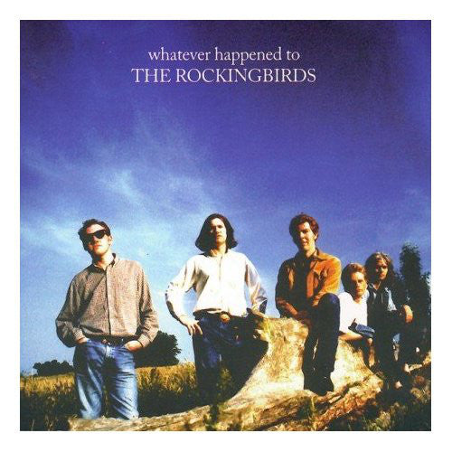 The Rockingbirds - Whatever Happened To The Rockingbirds (CD, Album) - USED