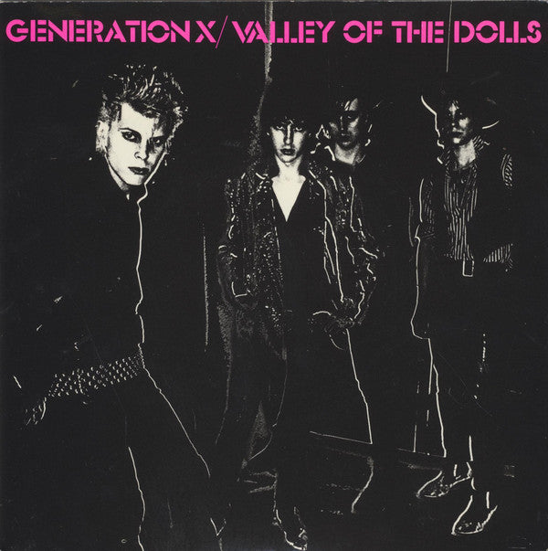 "Generation X (4) - Valley Of The Dolls (7"", Single, Bro) - USED"