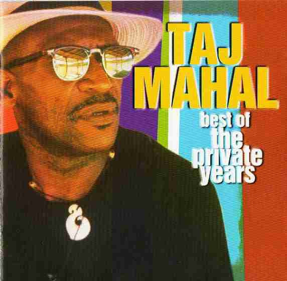 Taj Mahal - Best Of The Private Years (CD, Album, Comp) - USED