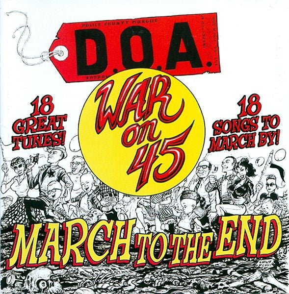 D.O.A. (2) - War On 45 - March To The End (CD, Comp) - NEW