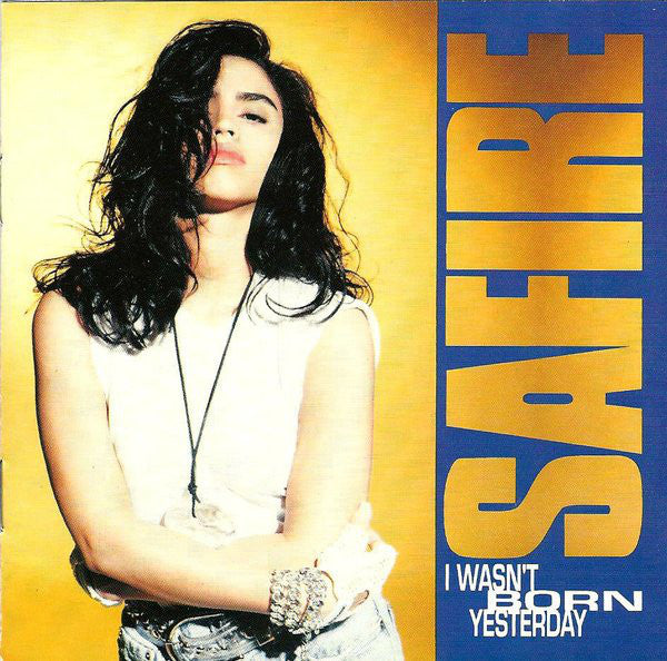 Safire - I Wasn't Born Yesterday (CD, Album) - USED