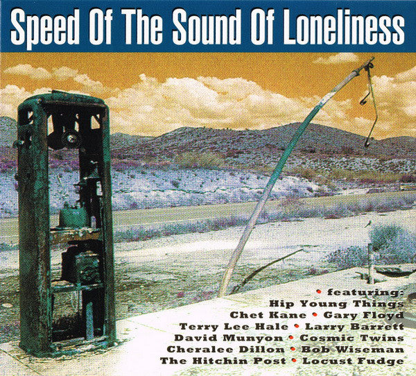 Various - Speed Of The Sound Of Loneliness (CD, Comp) - USED