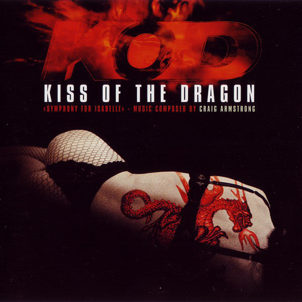 Craig Armstrong - Kiss Of The Dragon: Symphony For Isabelle (CD, Album) - USED