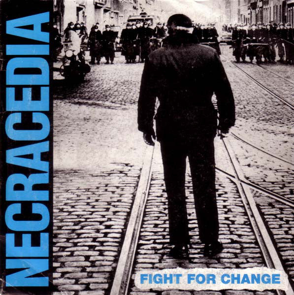 "Necracedia - Fight For Change (7"", EP) - USED"