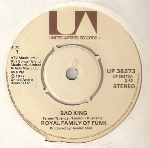 "Royal Family Of Funk - Bad King (7"", Single) - USED"
