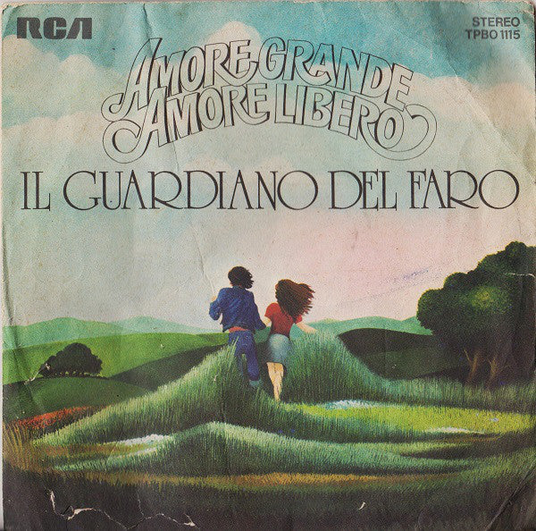 "Il Guardiano Del Faro - Amore Grande,  Amore Libero (7"", Single) - USED"