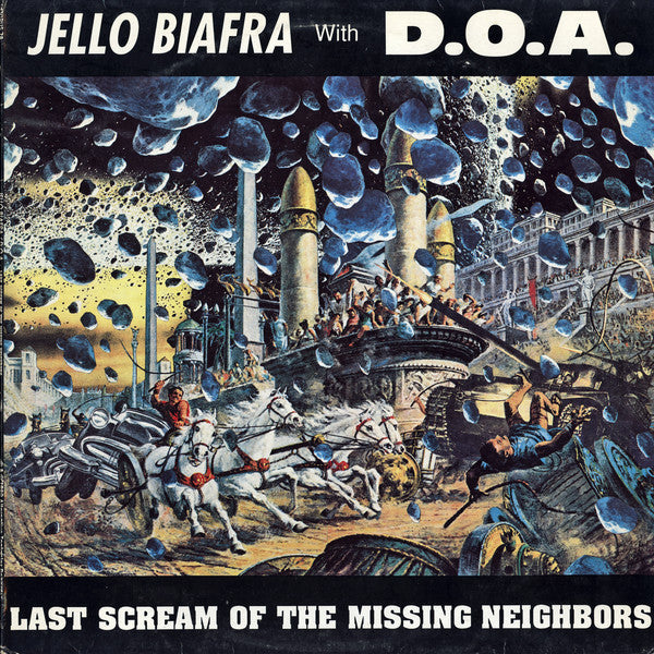 Jello Biafra With D.O.A. (2) - Last Scream Of The Missing Neighbors (LP, Album) - USED