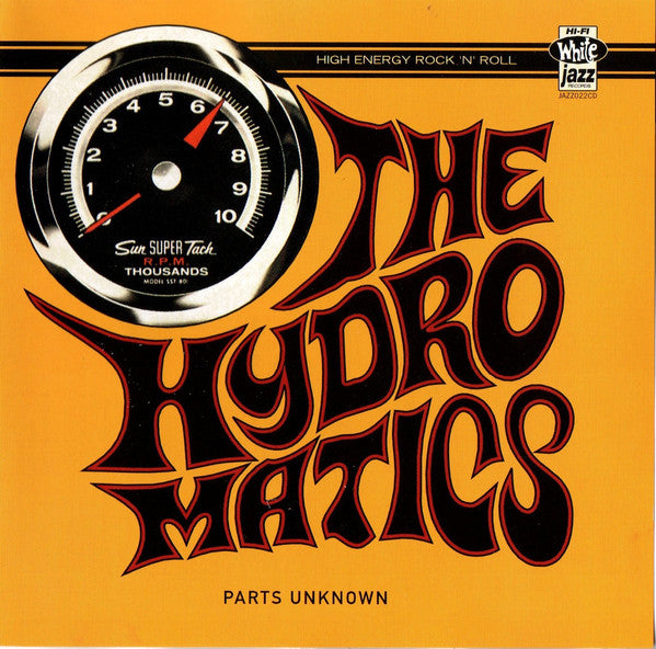 The Hydromatics - Parts Unknown (CD, Album) - NEW