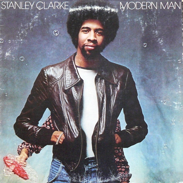Stanley Clarke - Modern Man (LP, Album) - USED