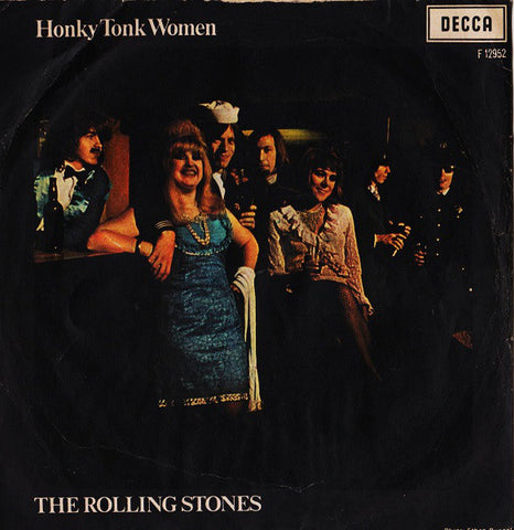 "The Rolling Stones - Honky Tonk Women / You Can't Always Get What You Want (7"") - USED"