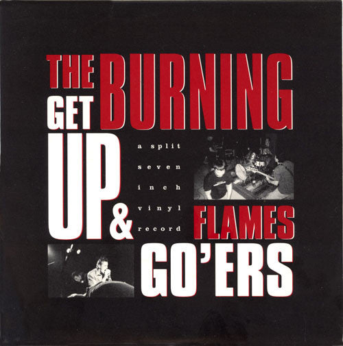 "The Burning Flames / Get Up & Go'ers - A Split Seven Inch Vinyl Record (7"") - USED"