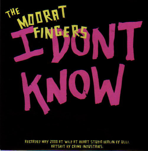 "The Moorat Fingers - I Don't Know (7"", Single) - USED"