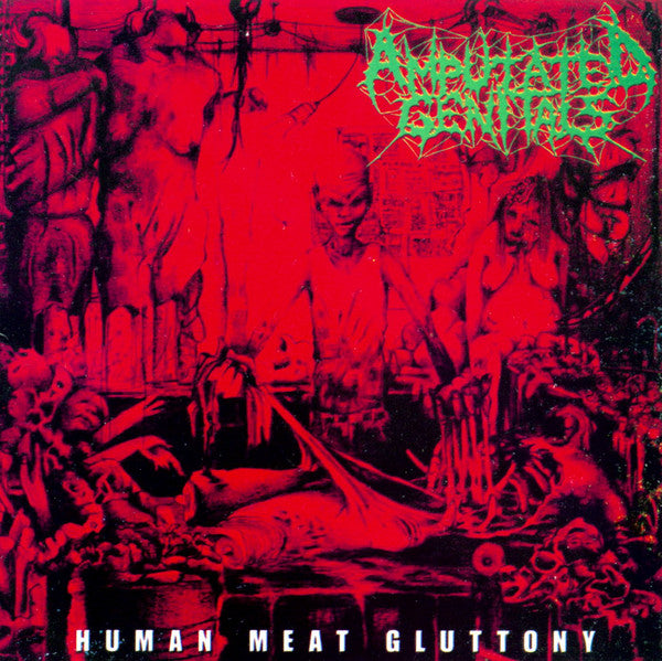 Amputated Genitals - Human Meat Gluttony (CD, Album) - USED