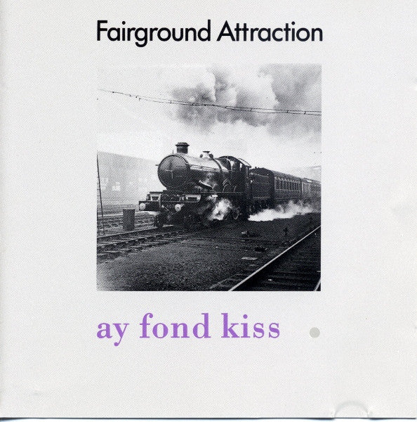 Fairground Attraction - Ay Fond Kiss. (CD, Comp) - USED