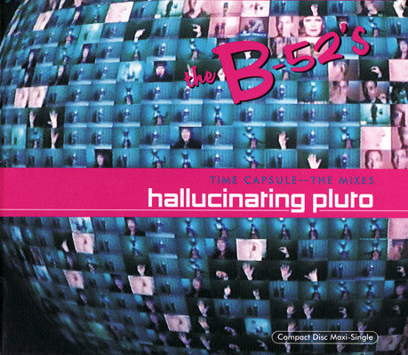 The B-52's - Hallucinating Pluto (Time Capsule - The Mixes) (CD, Maxi, FLP) - USED