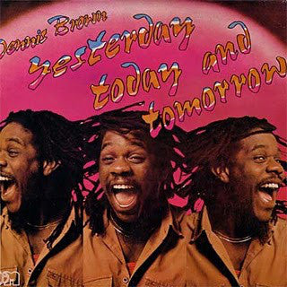 Dennis Brown - Yesterday Today And Tomorrow (LP, Album) - USED