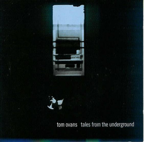 Tom Ovans - Tales From The Underground (CD, Album) - USED