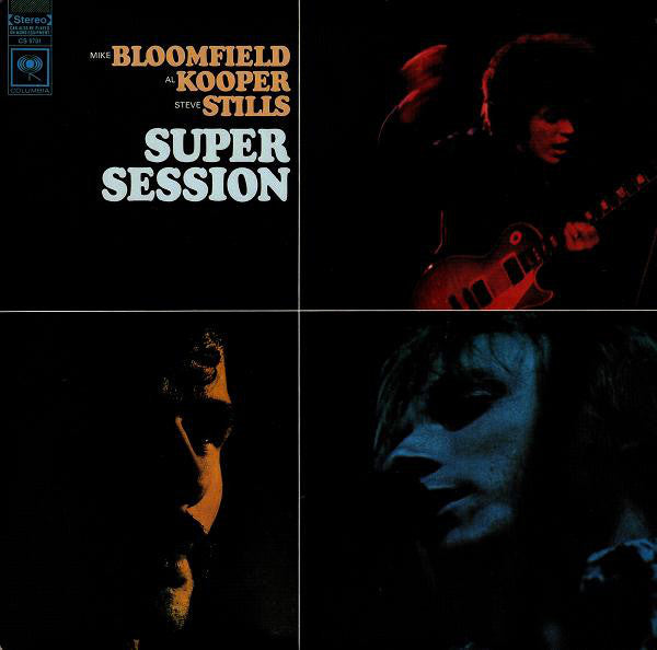 Mike Bloomfield / Al Kooper / Steve Stills* - Super Session (LP, Album, RP) - USED