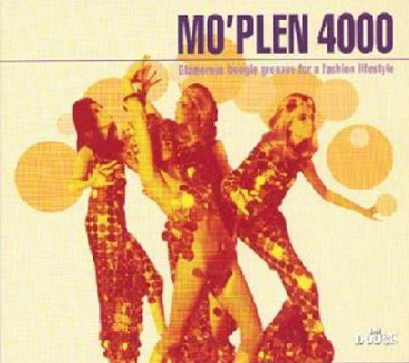 Various - Mo'plen 4000 - Glamorous Boogie Grooves For A Fashion Lifestyle (CD, Comp, Dig) - USED