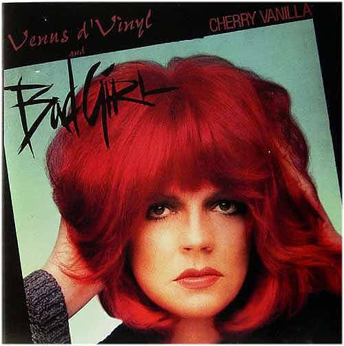 Cherry Vanilla - Bad Girl & Venus D'Vinyl (CD, Comp) - USED