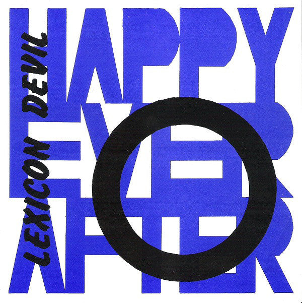 "Happy Ever After / 2 Bad - Lexicon Devil / Wasted (7"", Blu) - USED"