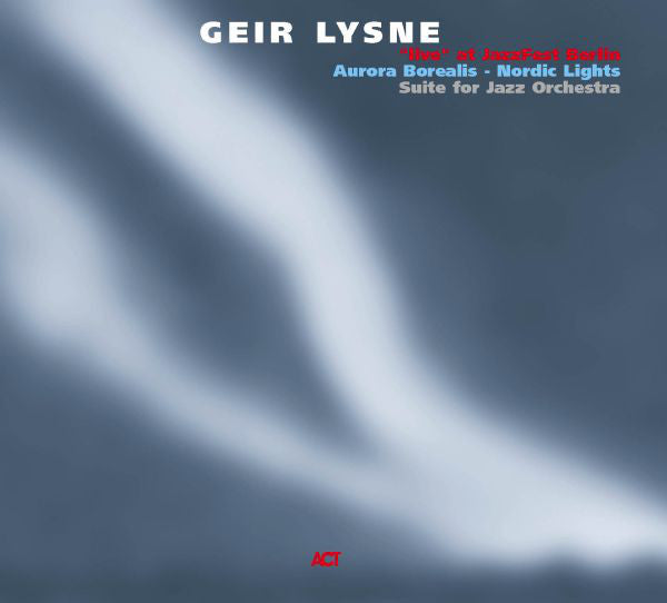 Geir Lysne - Aurora Borealis - Nordic Lights (Suite For Jazz Orchestra) (CD, Album) - USED