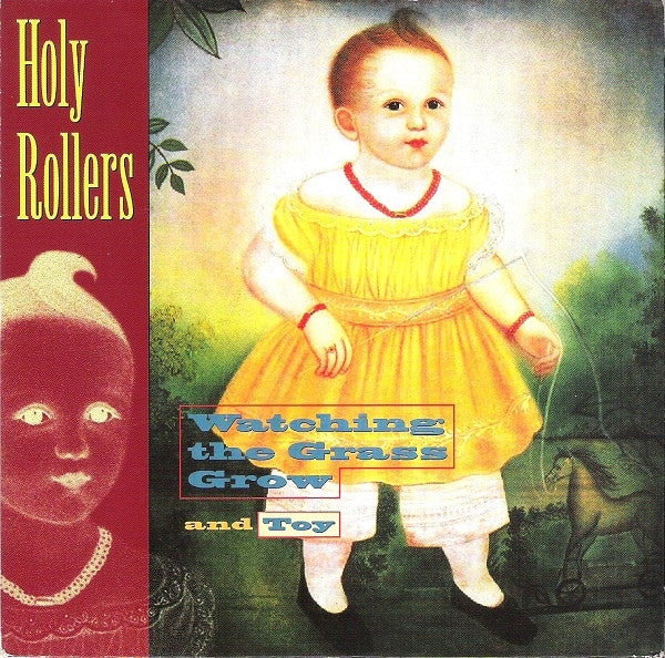 "Holy Rollers - Watching The Grass Grow And Toy (7"", Single) - USED"