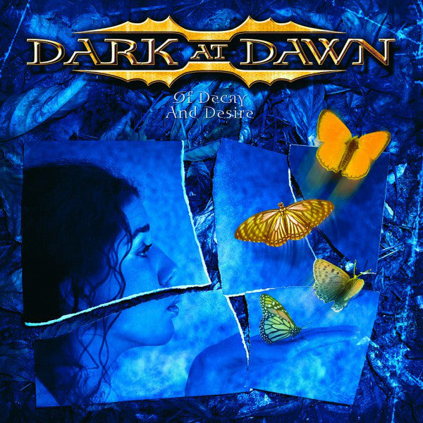 Dark At Dawn - Of Decay And Desire (CD, Album) - NEW
