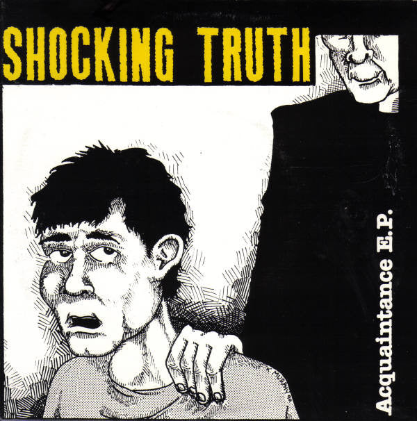 "Shocking Truth - Acquaintance E.P. (7"", EP, Yel) - USED"