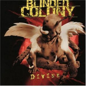 Blinded Colony - Divine (CD, Album, Dig) - USED