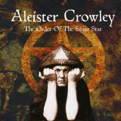 Aleister Crowley - The Order Of The Silver Star (CD) - USED