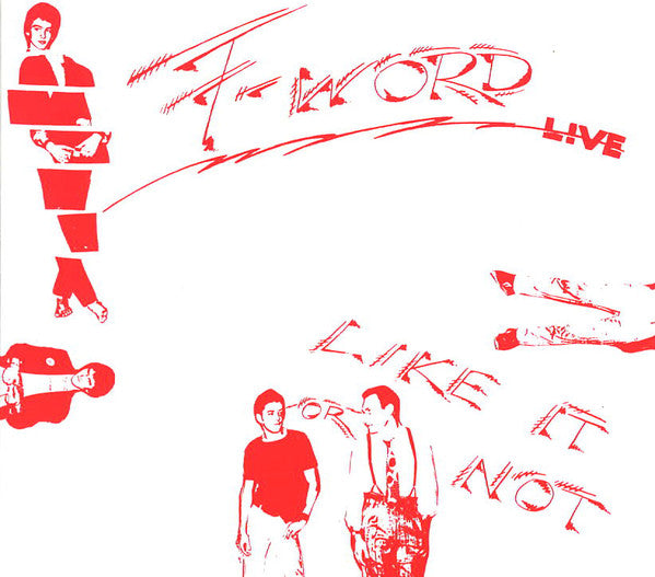 F-Word! - Like It Or Not Live (CD, Album, RE, Dig) - NEW
