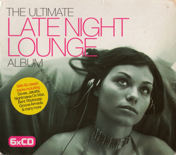 Various - The Ultimate Late Night Lounge Album (6xCD, Comp) - USED