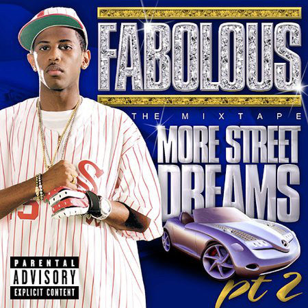 Fabolous - More Street Dreams Pt. 2: The Mixtape (CD, Album) - USED