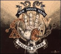 Willem Maker - New Moon Hand (CD, Album, Dig) - USED