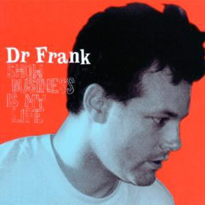 Dr Frank* - Show Business Is My Life (LP) - USED