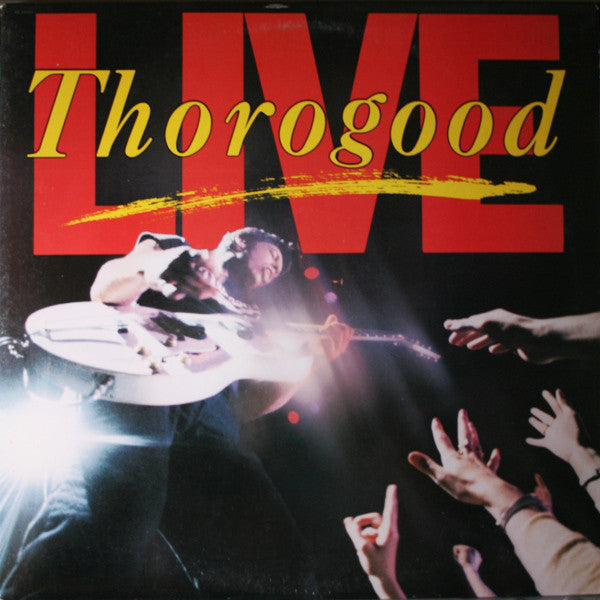 George Thorogood & The Destroyers - Live (LP, Album, Club) - USED