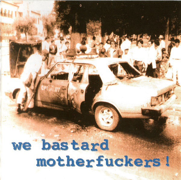 Various - We Bastard Motherfuckers! (CD, Comp) - USED