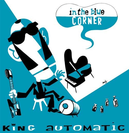 King Automatic - In The Blue Corner (LP) - NEW