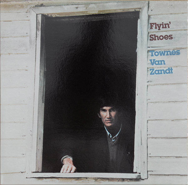Townes Van Zandt - Flyin' Shoes (LP, Album, Ltd, RE, 180) - NEW