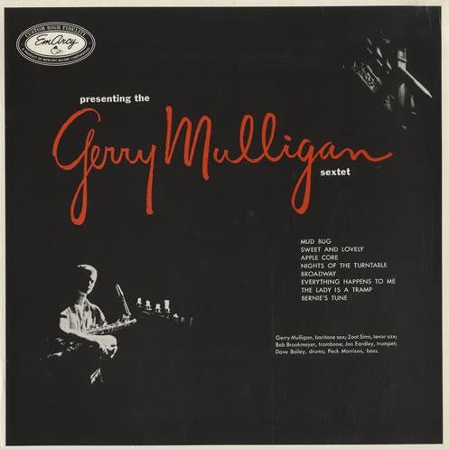 The Gerry Mulligan Sextet* - Presenting The Gerry Mulligan Sextet (LP, Album) - USED
