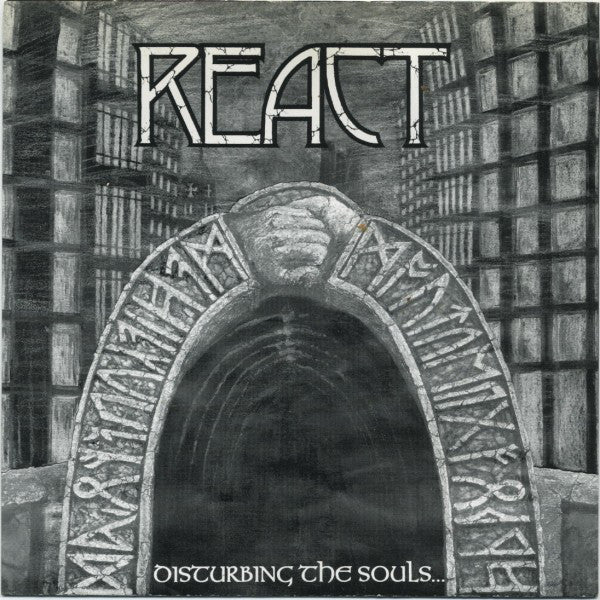 "React (4) - Disturbing The Souls...Of Buried Rage (7"", EP) - USED"