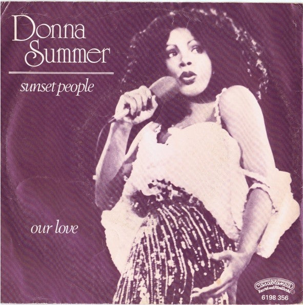 "Donna Summer - Sunset People / Our Love (7"", Single) - USED"