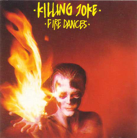 Killing Joke - Fire Dances (LP, Album) - USED