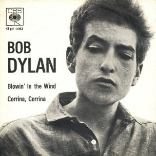 "Bob Dylan - Blowin' In The Wind / Corrina, Corrina (7"", Single) - USED"