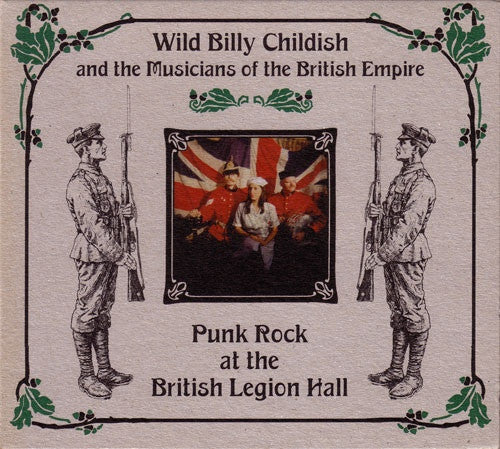 Wild Billy Childish And The Musicians Of The British Empire* - Punk Rock At The British Legion Hall (CD, Album) - USED